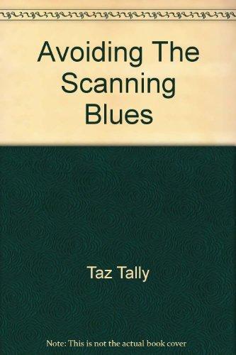 9780130405487: Avoiding The Scanning Blues: A Desktop Scanning Primer