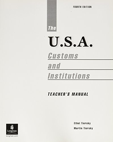 The U.S.A: Customs and Institutions: Tiersky, Ethel