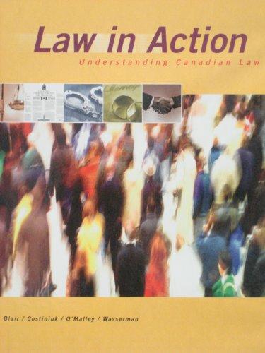Law in Action : Understanding Canadian Law: Annice; et al