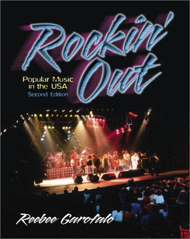 9780130405982: Rockin' Out: Popular Music in the USA (2nd Edition)