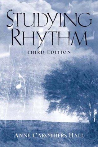 Studying Rhythm (3rd Edition): Hall Professor Emeritus,