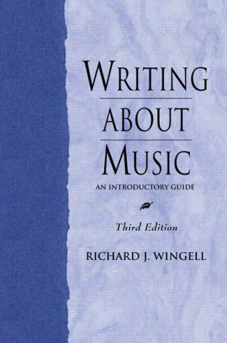 9780130406033: Writing About Music: An Introductory Guide (3rd Edition)
