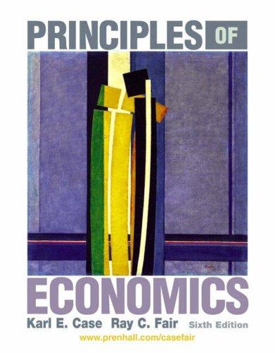 Principles of Economics: Karl E. Case,