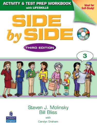 9780130406491: Side by Side 3: Activity & Test Prep Workbook with Lifeskills and 2 Audio CDs