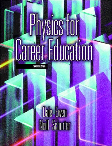 9780130406538: Physics for Career Education (7th Edition)