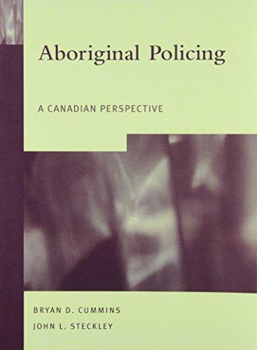 9780130406675: Aboriginal Policing: A Canadian Perspective
