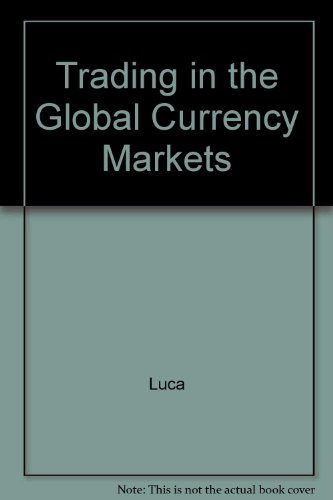 9780130407627: Trading in the Global Currency Markets