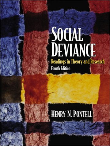 9780130407740: Social Deviance: Readings in Theory and Research (4th Edition)