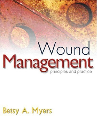 9780130407764: Wound Management: Principles and Practice