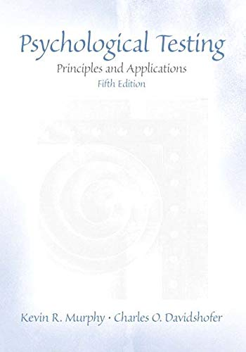 9780130407931: Psychological Testing: Principles and Applications: International Edition