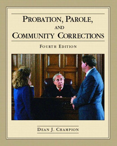 9780130408525: Probation, Parole, and Community Corrections (4th Edition)