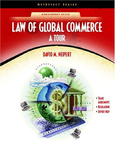 9780130408730: Law for Global Commerce: A Tour (NetEffect Series)