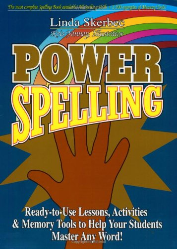 9780130408846: Power Spelling: Ready-to-Use Lessons, Activities, and Memory Tools to Help Your Students Master Any Word