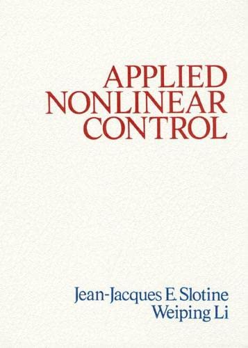 9780130408907: Applied Nonlinear Control: United States Edition