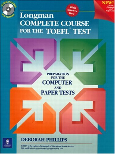 9780130408952: Longman Complete Course for the TOEFL Test: Preparation for the Computer and Paper Tests (Student Book + CD-ROM with Answer Key)