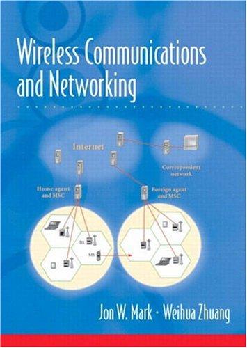 Wireless Communications and Networking: Jon W. Mark,