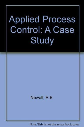 9780130409409: Applied Process Control: A Case Study