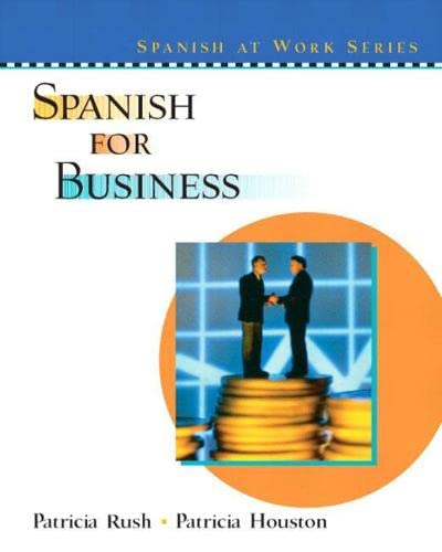 9780130409454: Spanish for Business