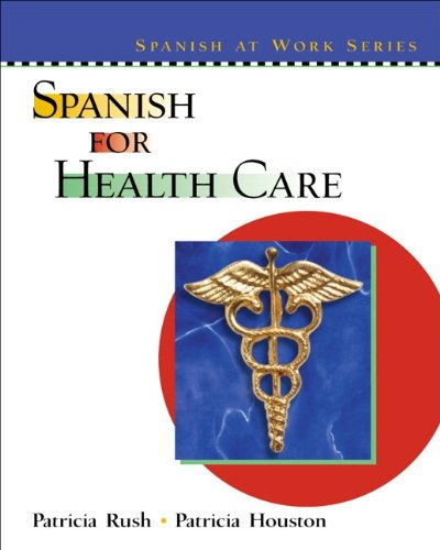 9780130409461: Spanish for Health Care