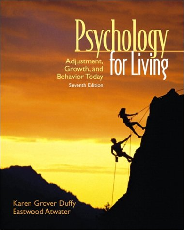 9780130409508: Psychology for Living: Adjustment, Growth, and Behavior Today (7th Edition)