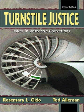 9780130409522: Turnstile Justice: Issues in American Corrections