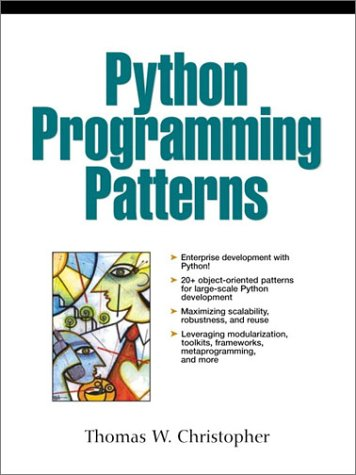 Python Programming Patterns (Ohne CD).