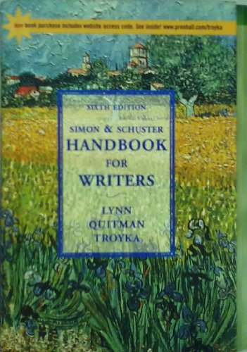 The Simon & Schuster Handbook for Writers: Lynn Quitman Troyka