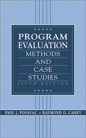9780130409669: Program Evaluation: Methods and Case Studies (6th Edition)