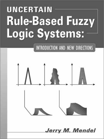 9780130409690: Uncertain Rule-Based Fuzzy Logic Systems: Introduction and New Directions