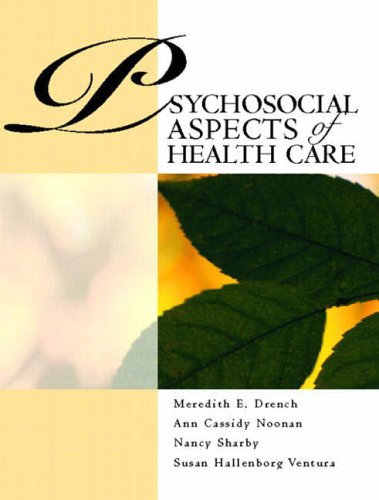 9780130409805: Psychosocial Aspects of Healthcare