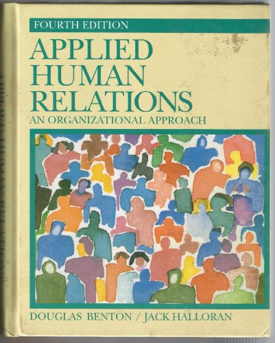 9780130409812: Applied human relations: An organizational approach