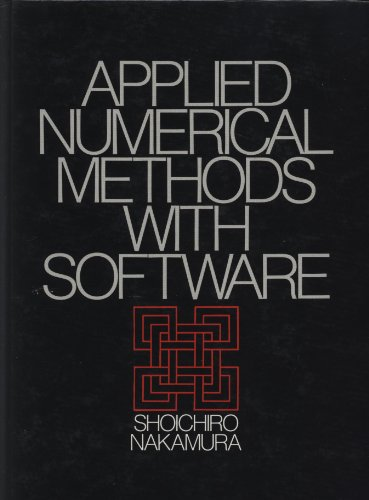 9780130410474: Applied Numerical Methods with Software