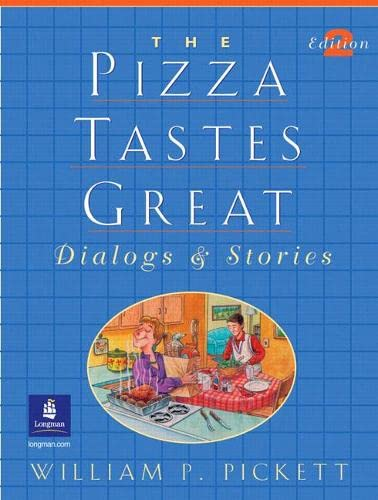 9780130411297: The Pizza Tastes Great: Dialogs and Stories, Second Edition