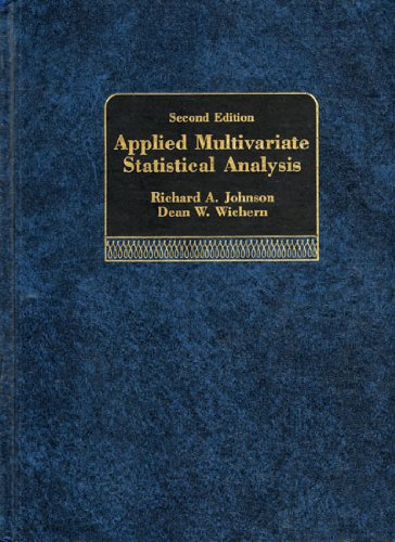 Applied Multivariate Statistical Analysis (Prentice Hall series: Johnson, Richard A.,
