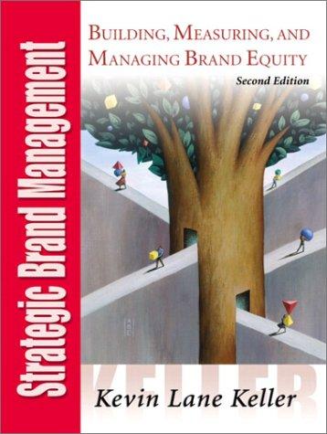 9780130411501: Strategic Brand Management, 2nd Ed.