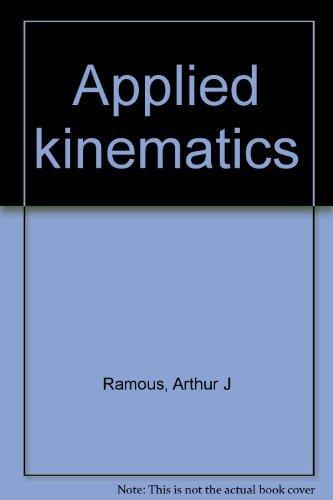 9780130412027: Applied kinematics