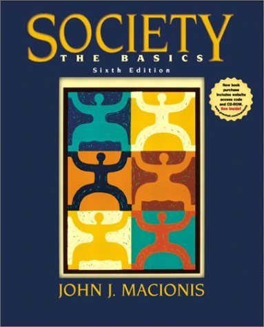 9780130412324: Society: The Basics Annotated Instructor's Edition