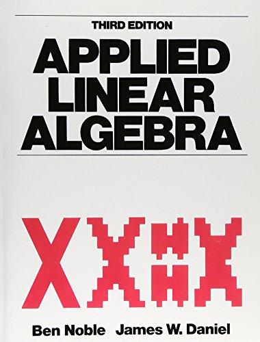 9780130412607: Applied Linear Algebra (Featured Titles for Linear Algebra (Advanced))