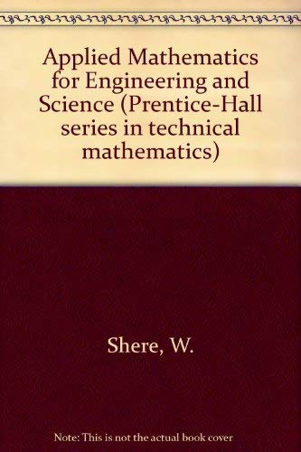 9780130412775: Applied Mathematics for Engineering and Science (Prentice-Hall series in technical mathematics)