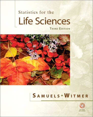 9780130413161: Statistics for the Life Sciences (3rd Edition)