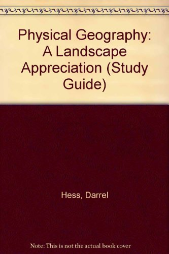 9780130413208: Physical Geography: A Landscape Appreciation (Study Guide)