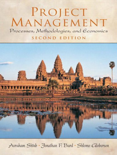 9780130413314: Project Management: Processes, Methodologies, and Economics (Prentice-Hall International Series in Industrial & Systems Engineering)