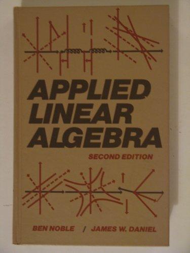 9780130413437: Applied Linear Algebra