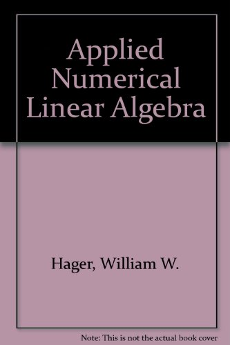 9780130413697: Applied Numerical Linear Algebra