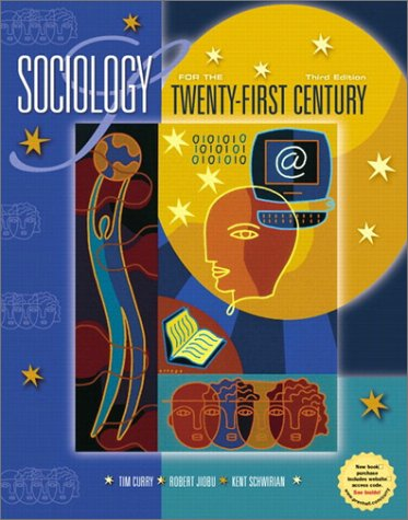 9780130413758: Sociology for the Twenty-First Century (3rd Edition)