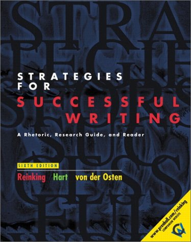 9780130413772: Strategies for Successful Writing: A Rhetoric, Research Guide, and Reader, Brief Edition