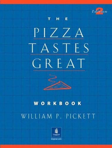 9780130413918: The Pizza Tastes Great Workbook 2nd Edition