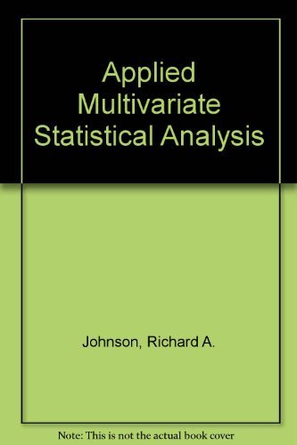 Applied Multivariate Statistical Analysis: Richard A. Johnson;