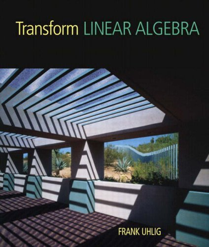 9780130415356: Transform Linear Algebra