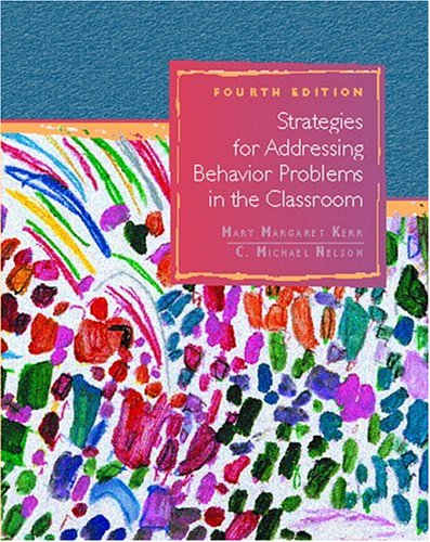 9780130415417: Strategies for Addressing Behavior Problems in the Classroom (4th Edition)